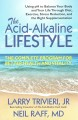 Go to record The acid-alkaline lifestyle : the complete program for bet...