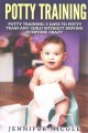 Go to record Potty training : 3 days to potty train any child without d...