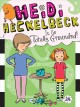 Go to record Heidi Heckelbeck is so totally grounded