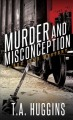 Go to record Murder and misconception: a Ben Time mystery