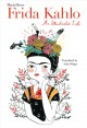 Go to record Frida Kahlo : an illustrated life