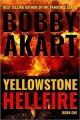 Go to record Yellowstone hellfire