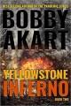 Go to record Yellowstone inferno
