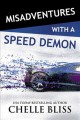 Go to record Misadventures with a speed demon