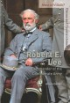 Go to record Robert E. Lee : commander of the Confederate Army