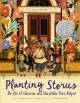 Go to record Planting stories : the life of librarian and storyteller P...