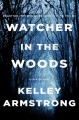 Go to record Watcher in the woods : a Rockton novel