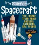 Go to record The science of spacecraft : the cosmic truth about rockets...