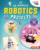 Go to record 30-minute robotics projects