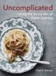 Go to record Uncomplicated : taking the stress out of home cooking