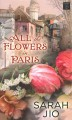 Go to record All the flowers in Paris