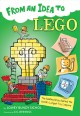 Go to record From an idea to Lego : the building bricks behind the worl...