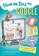 Go to record From an idea to Google : how innovation at Google changed ...