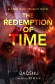 Go to record The redemption of time : a three-body problem novel