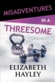 Go to record Misadventures in a threesome