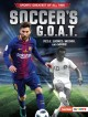 Go to record Soccer's G.O.A.T. : Pele, Lionel Messi, and more