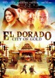 Go to record El Dorado : City of gold