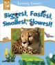Go to record Biggest, fastest, smallest, slowest!