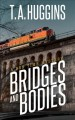 Go to record Bridges and bodies  : a Ben time mystery