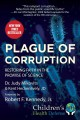Go to record Plague of corruption : restoring faith in the promise of s...