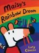 Go to record Maisy's rainbow dream