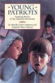 Go to record Young patriots : inspiring stories of the American Revolut...