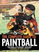 Go to record The complete guide to paintball