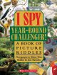 Go to record I spy year-round challenger! : a book of picture riddles