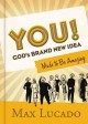 Go to record You! : God's brand-new idea made to be amazing