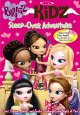 Go to record Bratz kidz. Sleep-over adventure