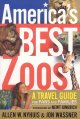 Go to record America's best zoos : a travel guide for fans & families