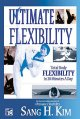 Go to record Ultimate flexibility