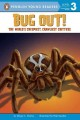 Go to record Bug out! : the world's creepiest, crawliest critters