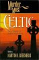 Go to record Murder most Celtic : tall tales of Irish mayhem