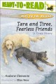 Go to record Tara and Tiree, fearless friends : a true story