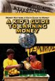 Go to record A kid's guide to earning money