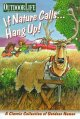 Go to record If nature calls-- hang up! : a classic collection of outdo...