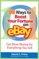 Go to record 101 ways to boost your fortune on eBay : get more money fo...