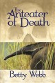 Go to record The anteater of death : a Gunn Zoo mystery