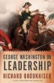 Go to record George Washington on leadership