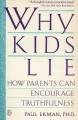Go to record Why kids lie : how parents can encourage truthfulness