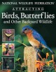Go to record Attracting birds, butterflies and other backyard wildlife