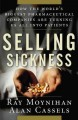 Go to record Selling sickness : how the world's biggest pharmaceutical ...