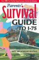 Go to record Parent's survival guide to I-75 : over 101 fun family stop...
