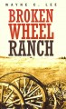Go to record Broken Wheel ranch