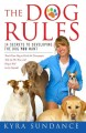Go to record The dog rules : 14 secrets to developing the dog you want