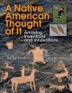 Go to record A Native American thought of it : amazing inventions and i...