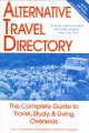 Go to record Alternative travel directory : the complete guide to trave...